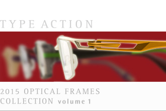 TYPE ACTION - 2015 OPTICAL FRAMES COLLECTION